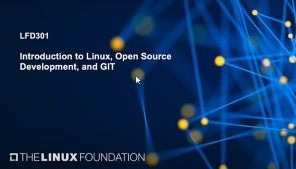 Introduction to Linux, Open Source Development, and GIT (LFD301)